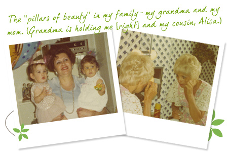 The 'pillars of beauty' in my family-my grandma and my mom. (Grandma is holding me [right] and my cousin, Alisa.)